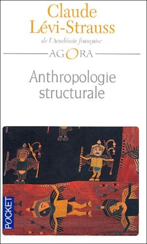 Claude Lévi-Strauss - Anthropologie structurale.