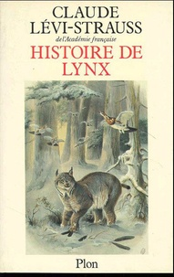 Histoire de lynx - Claude Lévi-Strauss |