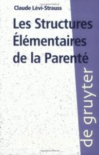 Claude Lévi-Strauss - Les structures élémentaires de la parenté.