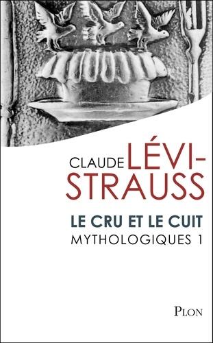 Mythologiques. Tome 1, Le cru et le cuit
