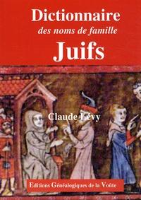 Claude Lévy - Dictionnaire des noms de famille juifs.