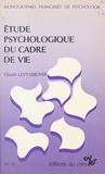Claude Lévy-Leboyer - Étude psychologique du cadre de vie.