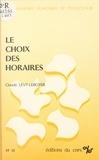 Claude Lévy-Leboyer - Le choix des horaires : contribution à l'étude des motivations dans le travail.