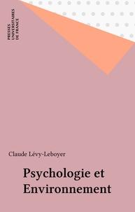 Claude Lévy-Leboyer - Psychologie et environnement.