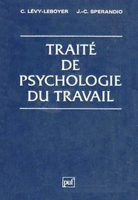 Claude Lévy-Leboyer et Jean-Claude Sperandio - Traité de psychologie du travail.