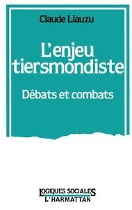 Lenjeu tiersmondiste - Débats et combats.pdf