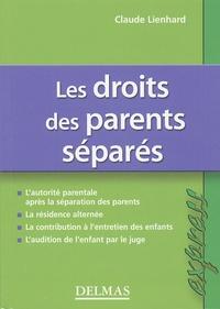 Claude Lienhard - Le droits des parents séparés.