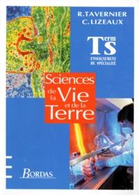 Claude Lizeaux et Raymond Tavernier - Sciences de la vie et de la terre Tle S - Enseignement de spécialité.