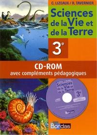Claude Lizeaux et Raymond Tavernier - Sciences de le vie et de la Terre 3e - CD-ROM avec compléments pédagogiques.