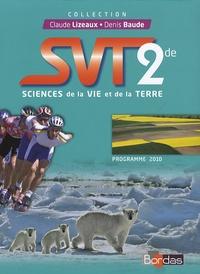 Claude Lizeaux et Denis Baude - SVT 2de Programme 2010.