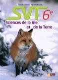 Claude Lizeaux et Denis Baude - SVT 6e - Manuel de l'élève.