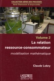 Claude Lobry - La relation ressource-consommateur - Modélisation mathématique.