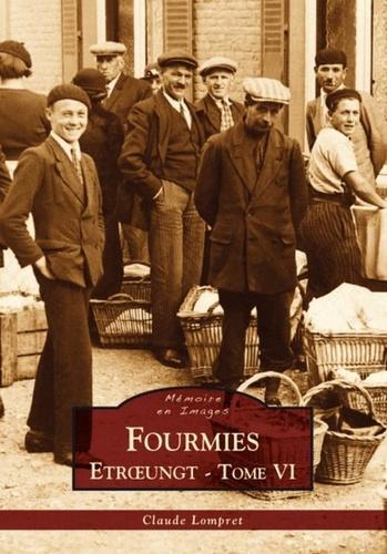 Claude Lompret - Fourmies - Tome 6, Etroeungt.
