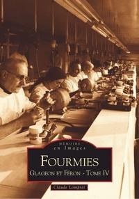 Claude Lompret - Fourmies - Tome 4, Glageon et Féron.