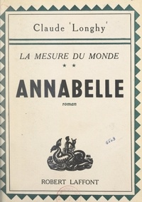 Claude Longhy - La mesure du monde (2). Annabelle.