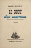 Claude Longhy - Le goût des sources.
