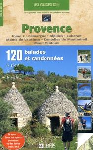 Era-circus.be Provence - Tome 2, Camargue - Alpilles - Luberon - Monts de Vaucluse - Dentelles de Montmirail - Mont Ventoux Image
