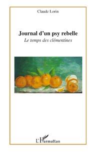 Claude Lorin - Journal d'un psy rebelle - Le temps des clémentines.