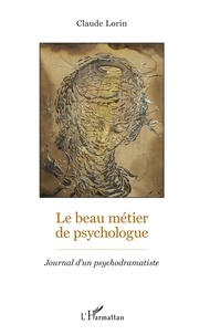 Deedr.fr Le beau métier de psychologue - Journal d'un psychodramatiste Image