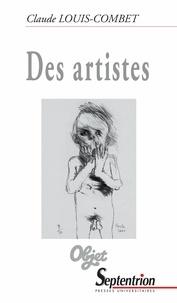 Claude Louis-Combet - Des artistes.
