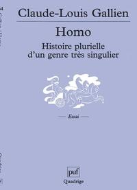 Claude-Louis Gallien - Homo - Histoire plurielle d'un genre très singulier.