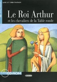 Claude Louvet - Le Roi Arthur et les chevaliers da la Table ronde. 1 CD audio