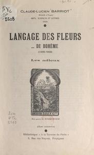 Claude-Lucien Barriot et Antonio Aniante - Langage des fleurs... de Bohème (1956-1959) - Les adieux.