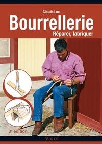 Claude Lux - Bourrellerie - Réparer, fabriquer.