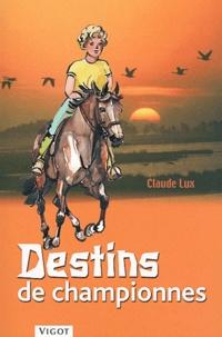 Claude Lux - Destins de championnes.