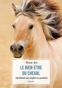 Claude Lux - Le bien-être du cheval - Améliorer son confort au quotidien.