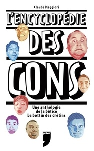 Claude Maggiordi - L'encyclopédie des cons.