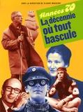 Claude Maggiori - Années 70 - La décennie où tout bascule.