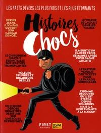 Claude Maggiori et Elsa Martini - Histoires chocs - La revue des faits divers étonnants et amusants.