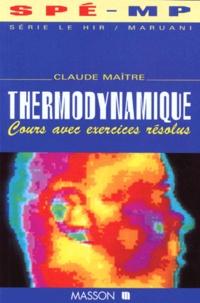 THERMODYNAMIQUE. Cours avec exercices résolus - Claude Maître | Showmesound.org