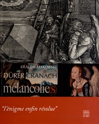 Mélancolie(s) - Albrecht Dürer, Lucas Cranach.pdf