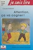 Claude Mallaret et Robert Scouvart - Attention, ça va cogner !.