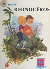 Claude Malois et Michel Jouin - Le petit rhinocéros.