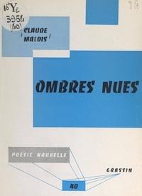 Claude Malois et Jean Poilvet le Guenn - Ombres nues.