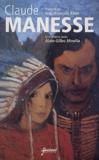 Claude Manesse et Alain-Gilles Minella - .