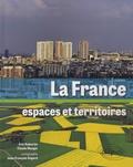Claude Mangin et Eric Auburtin - La France, espaces territoires.