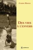 Claude Marais - Des vies à l'envers - Histoires de femmes.
