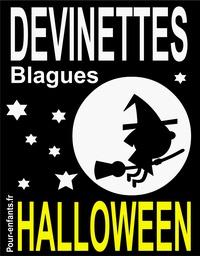 Claude Marc - Devinettes et blagues d'Halloween - Devinettes d'Halloween pour enfants. Blagues Halloween. Vampires, sorcières et fantômes sont au rendez-vous..