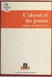 Claude Maréchal - L'alcool et les jeunes.