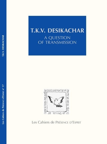 T.K.V. Desikachar. A question of transmission