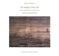 Claude Margat - En marge d'une vie.
