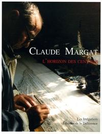 Claude Margat - L'horizon des cent pas.