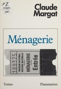 Claude Margat - Ménagerie.