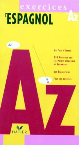 L'ESPAGNOL DE A A Z. Exercices