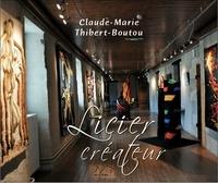 Claude-Marie Thibert Boutou - Licier créateur.