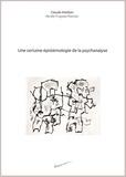 Claude Maritan et Renée Fraysse-Maritan - Une certaine épistémologie de la psychanalyse.